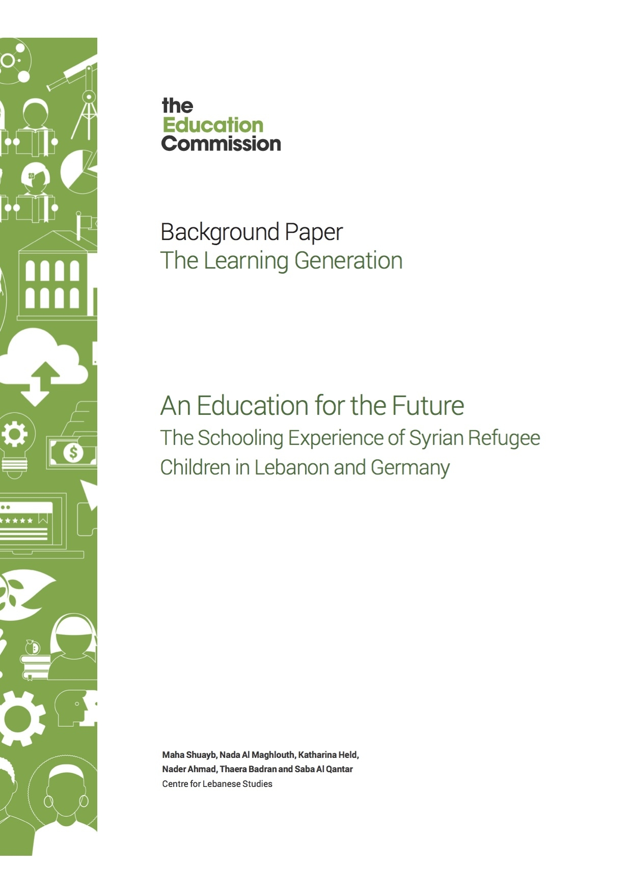 An Education For The Future: The Schooling Experience Of Syrian Refugee Children In Lebanon And Germany