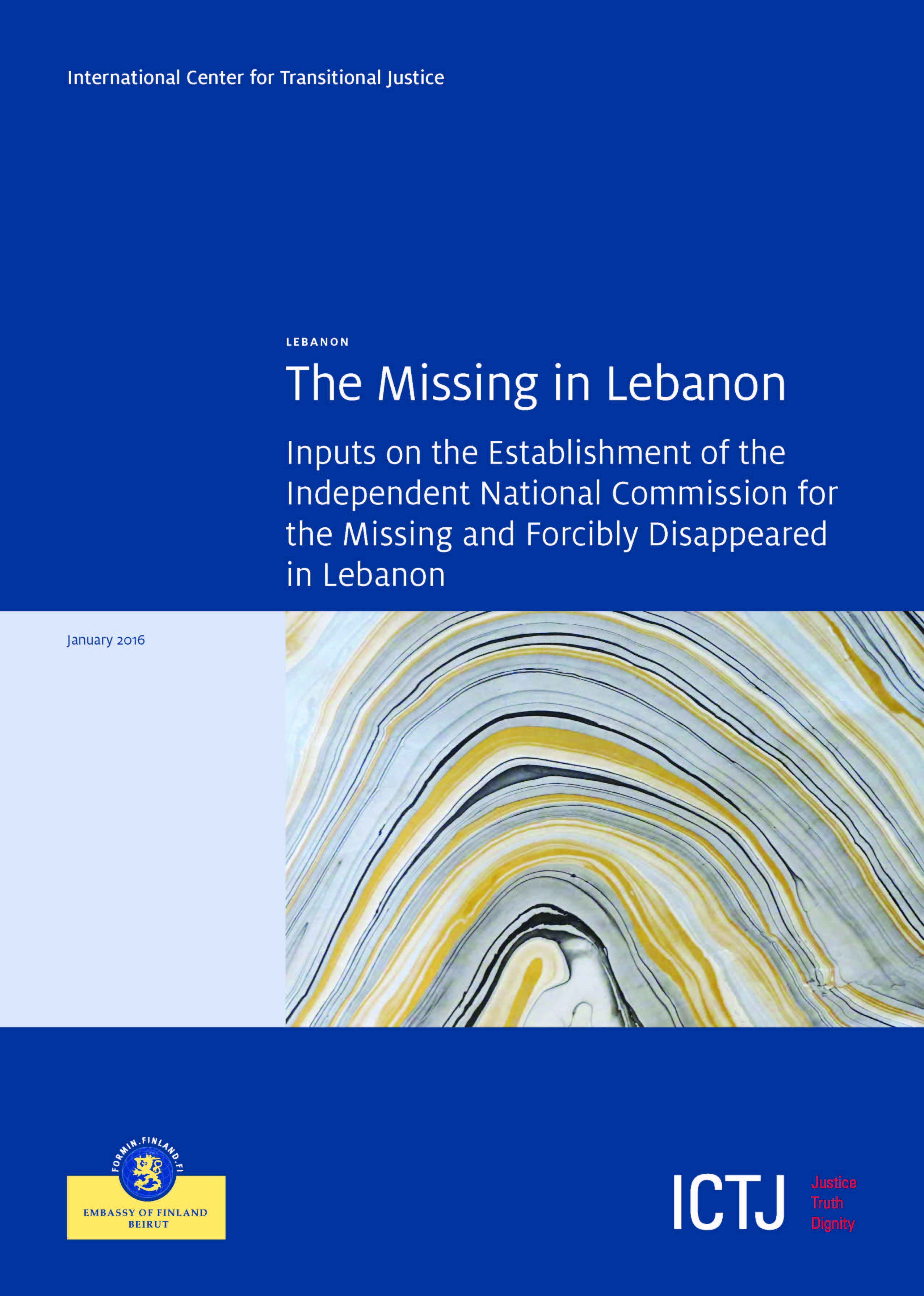 The Missing In Lebanon: Inputs On The Establishment Of The Independent National Commission For The Missing And Forcibly Disappeared In Lebanon