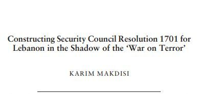 Constructing Security Council Resolution 1701 For Lebanon In The Shadow Of The 'War On Terror' | Ifi Paper
