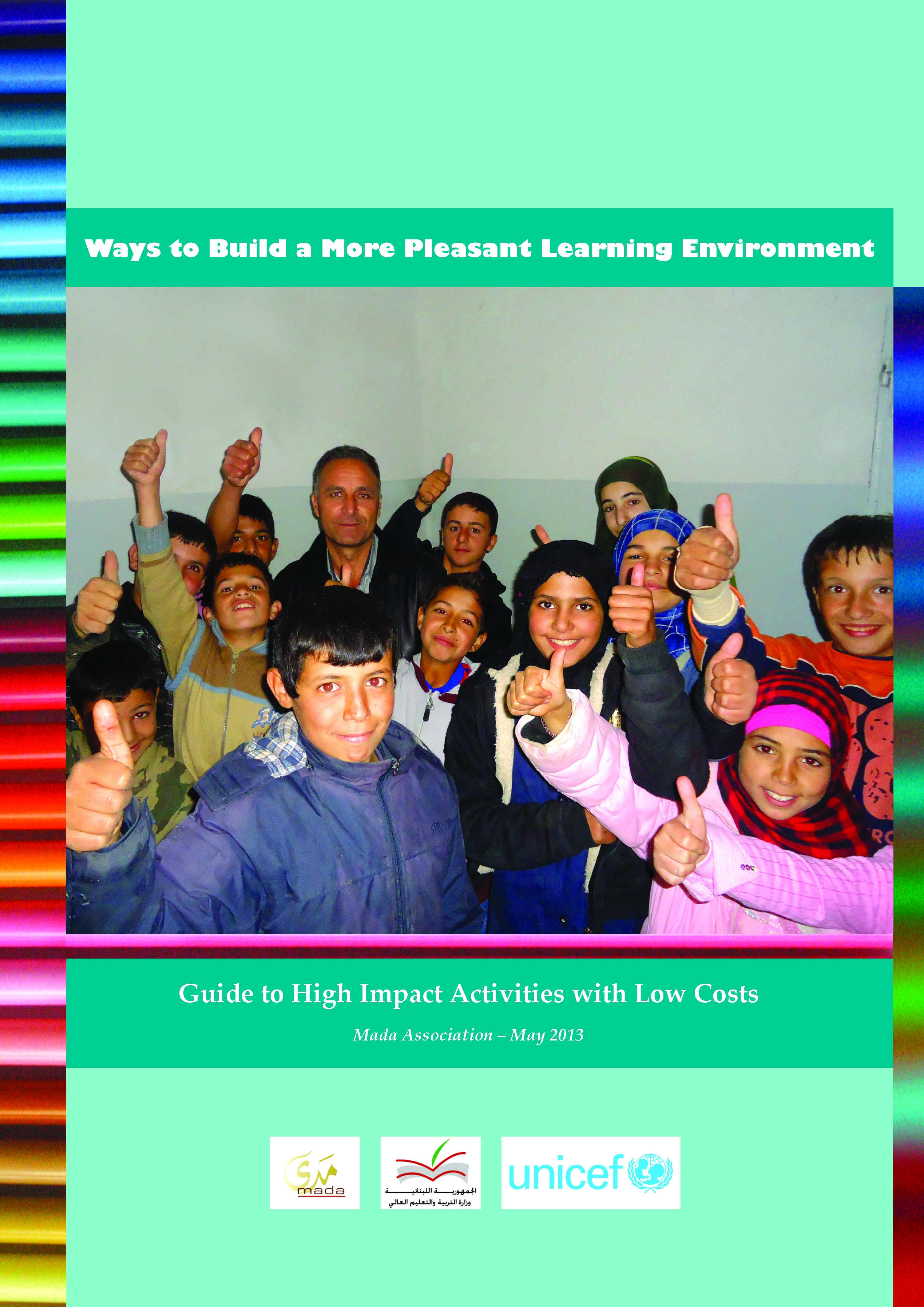 "Guide To High Impact Activities With Low Costs: ""ways To Build A More Pleasant Learning Environment"""