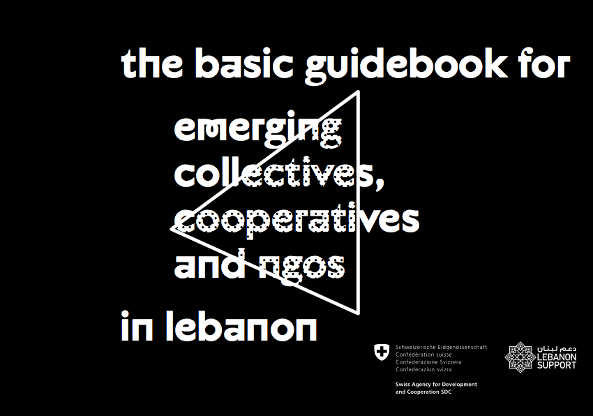 The Basic Guidebook For Emerging Collectives, Cooperatives And Ngos In Lebanon