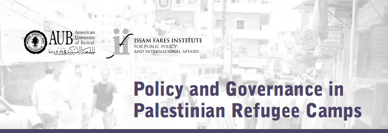 Host Countries Must Respect International Law And Govern Palestinian Refugee Camps As Distinct But Not Isolated - Ifi Research And Policy Memo #1
