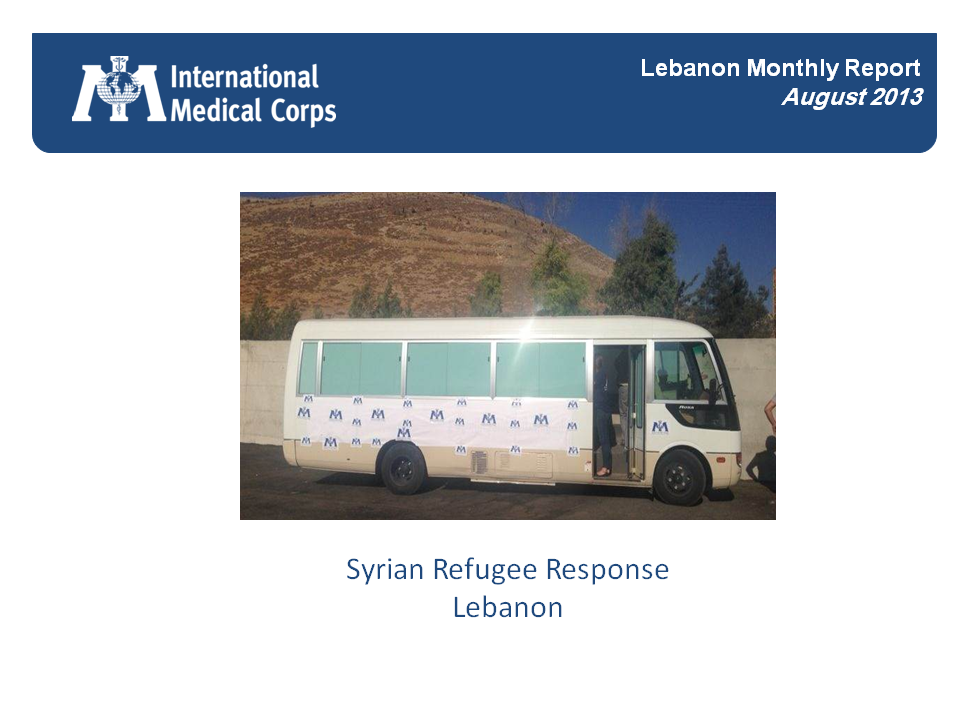 International Medical Corps' Syrian Refugee Response (August 2013)