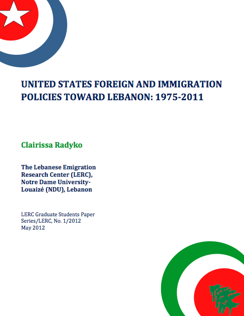 United States Foreign And Immigration  Policies Toward Lebanon: 1975-2011