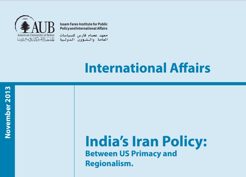 India'S Iran Policy: Between Us Primacy And Regionalism - Vijay Prashad