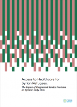 Access To Healthcare For Syrian Refugees. The Impact Of Fragmented Service Provision On Syrians' Daily Lives