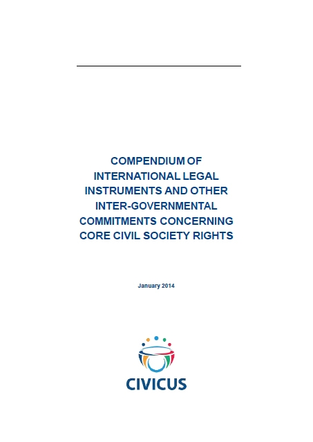 Compendium Of International Legal Instruments And Other Intergovernmental Commitments Concerning Core Civil Society Rights
