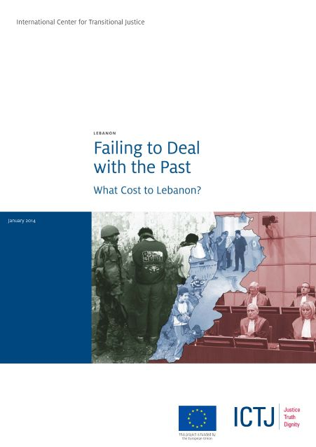 Failing To Deal With The Past - What Cost To Lebanon?
