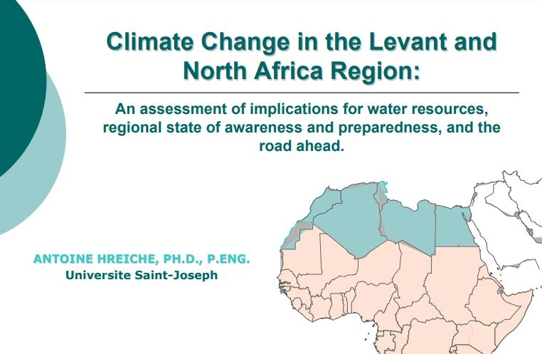 Climate Change In The Levant And North Africa Region: An Assessment Of Implications For Water Resources, Regional State Of Awareness And Preparedness, And The Road Ahead (Presentation) - Ifi Region-Specific Study