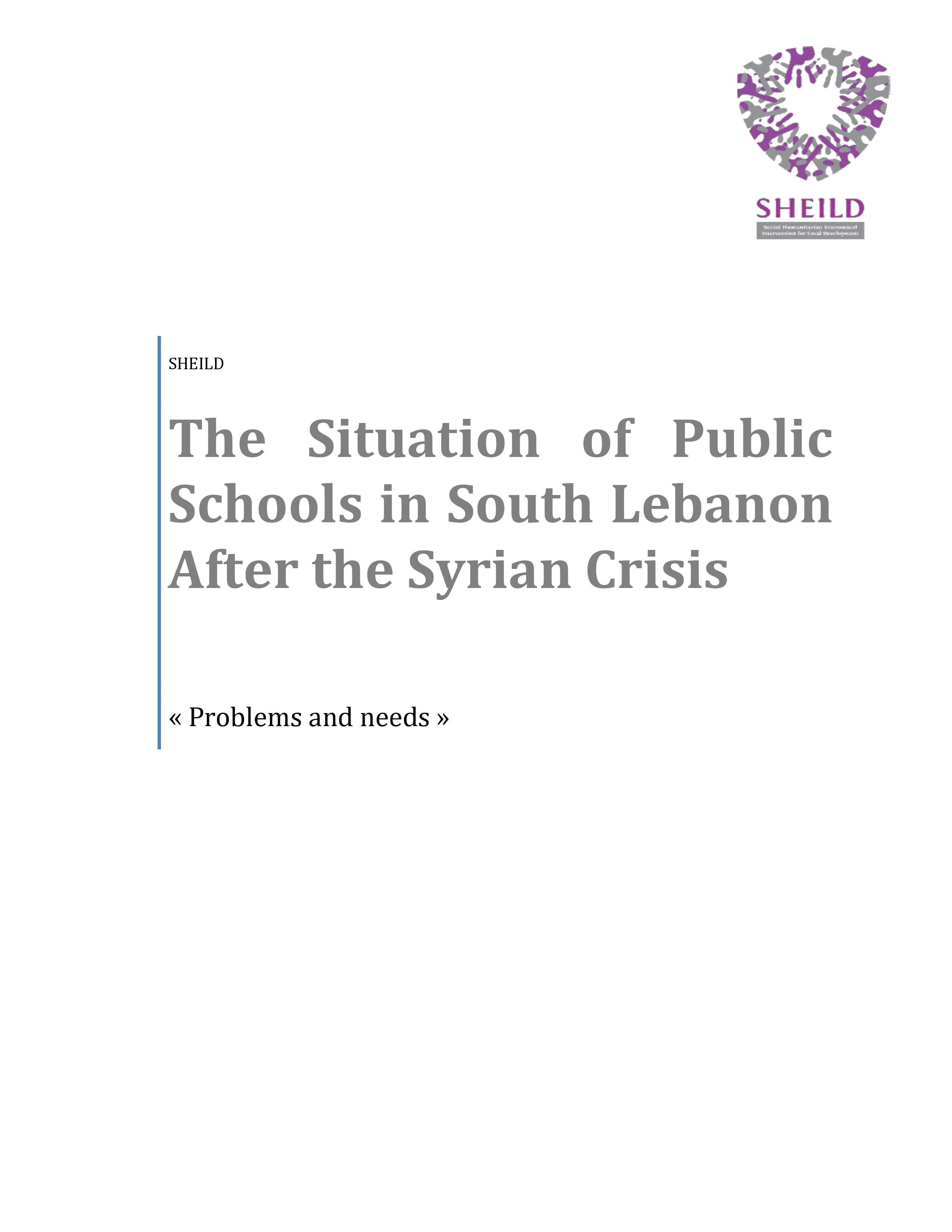 The Situation Of Public Schools In South Lebanon After The Syrian Crisis- Problems And Needs