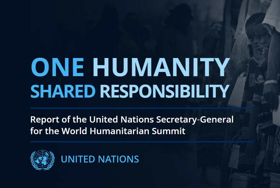 Report Of The Secretary-General For The World Humanitarian Summit